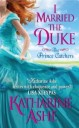 Katharine Ashe - I Married the Duke