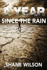A Year Since The Rain cover - Shane Wilson